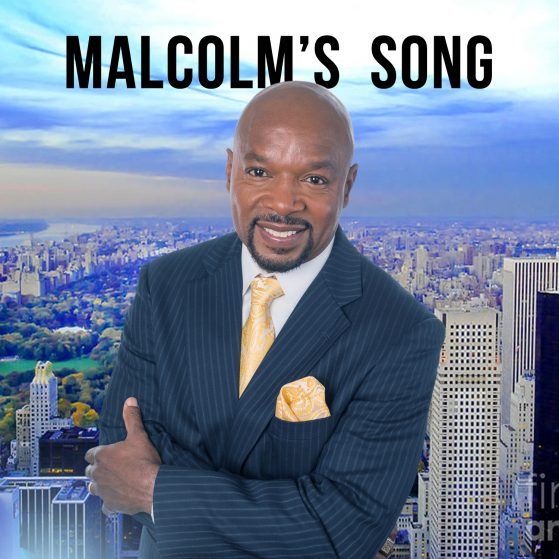 Malcolm's Song